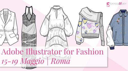 Corso Adobe Illustrator for Fashion Masterclass Roma 2017
