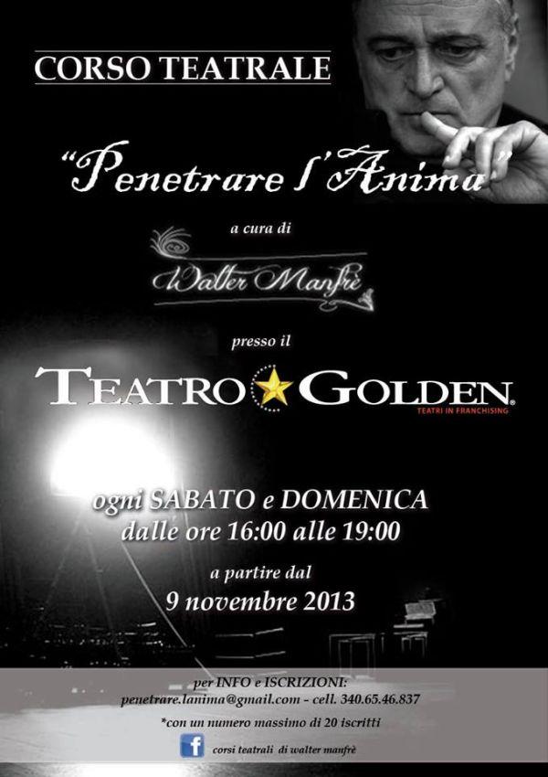 Corso teatrale Roma Teatro Golden - Penetrare L'Anima di Walter Manfrè