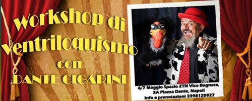 workshop ventriloquismo Dante Cigarini Napoli 2017